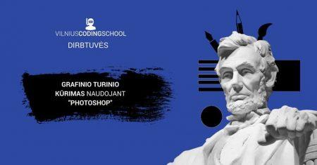 grafinio turinio kurimas su photoshop