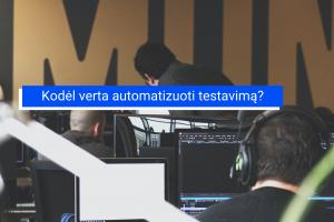 automatinis testavimas 1